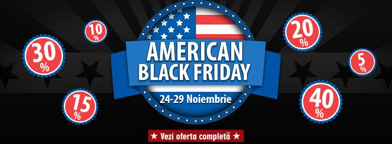 E American BLACK FRIDAY! Reduceri si oferte de nerefuzat!
